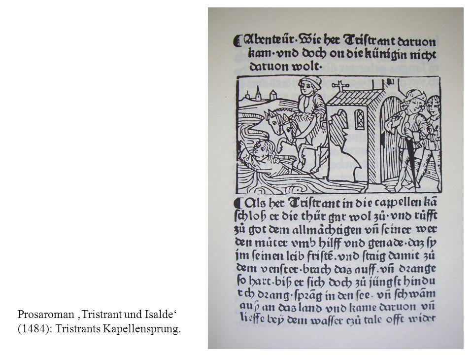 Prosaroman Tristrant und Isalde (1484): Tristrants Kapellensprung.