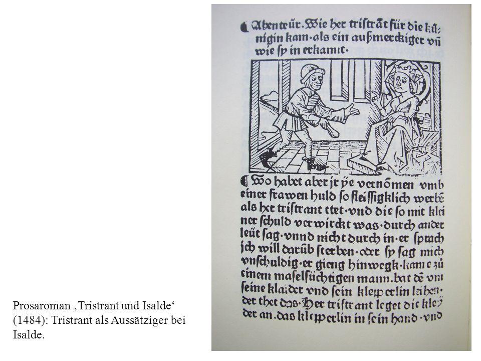 Prosaroman Tristrant und Isalde (1484): Tristrant als Aussätziger bei Isalde.