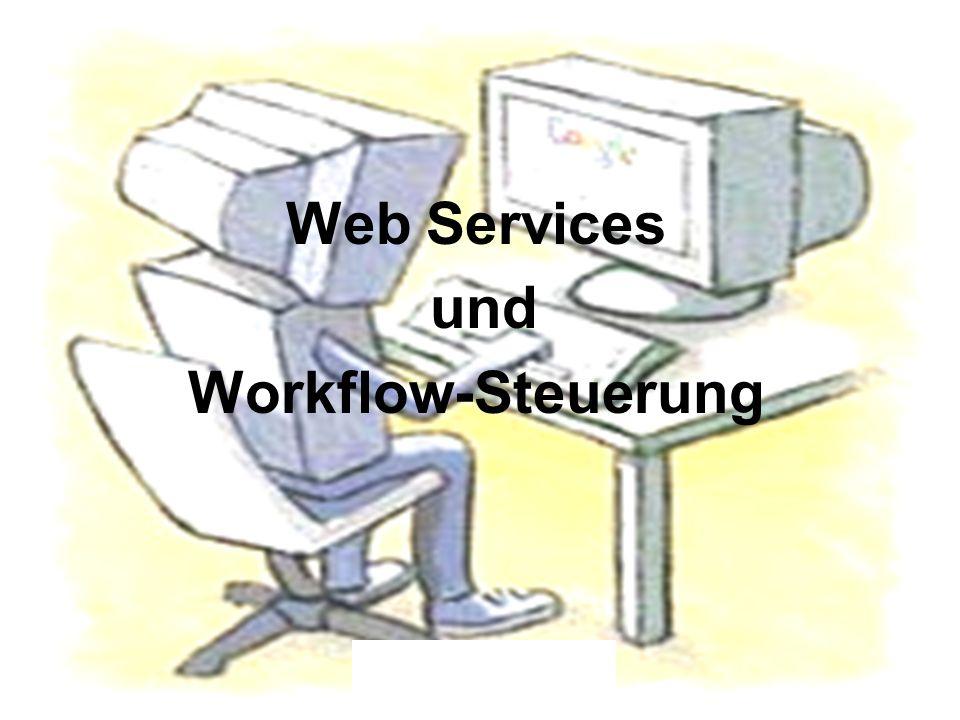 Thorsten Kanzleiter1 Web Services und Workflow-Steuerung