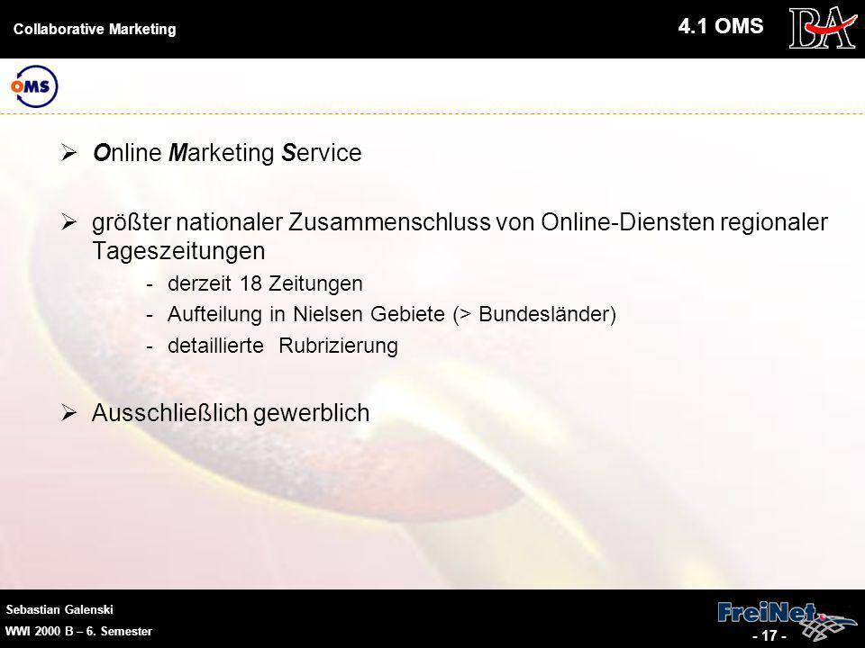 Sebastian Galenski WWI 2000 B – 6. Semester Collaborative Marketing - 17 - Online Marketing Service größter nationaler Zusammenschluss von Online-Dien
