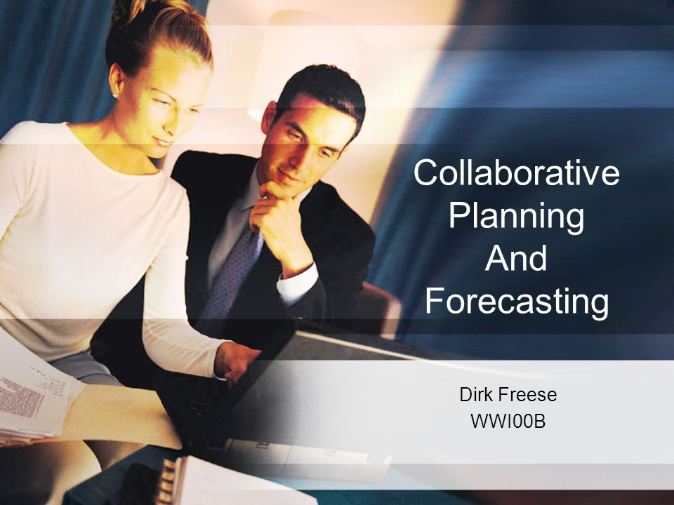 Collaborative Planning And Forecasting Dirk Freese WWI00B
