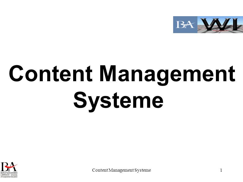 Content Management Systeme1 Content Management Systeme