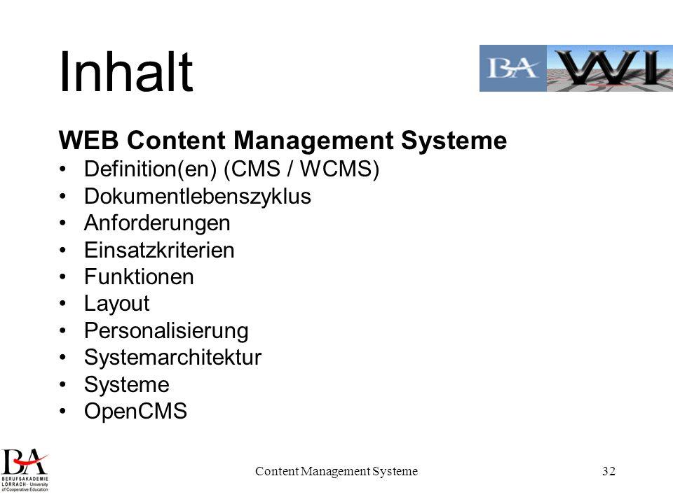 Content Management Systeme32 Inhalt WEB Content Management Systeme Definition(en) (CMS / WCMS) Dokumentlebenszyklus Anforderungen Einsatzkriterien Fun