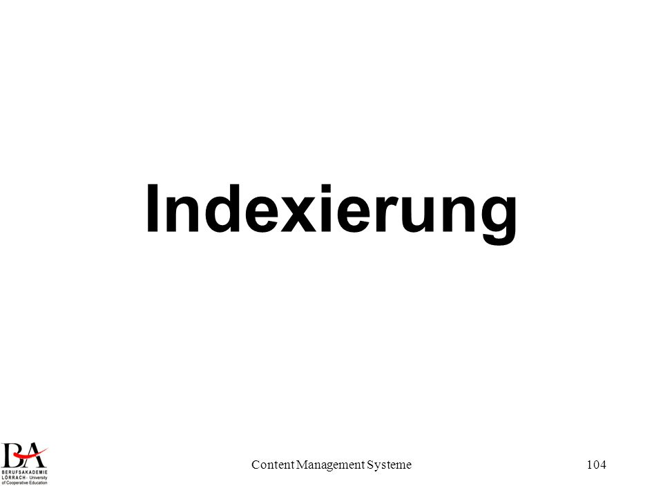 Content Management Systeme104 Indexierung