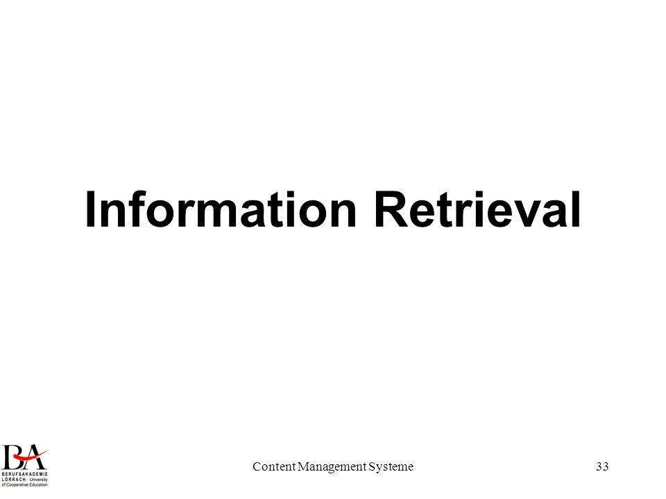 Content Management Systeme33 Information Retrieval