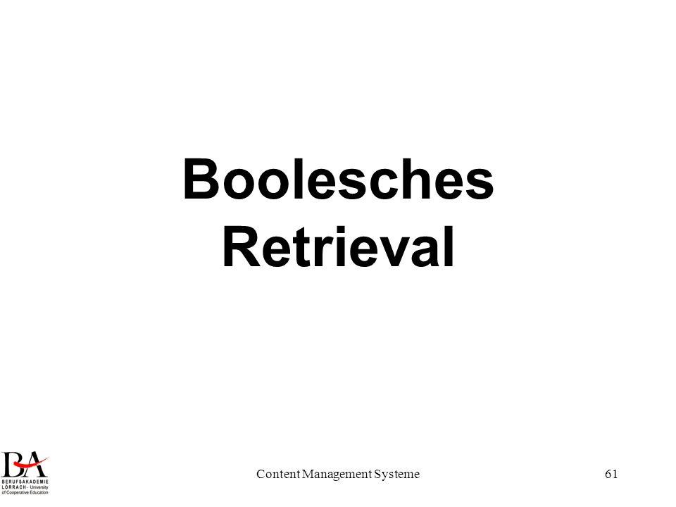 Content Management Systeme61 Boolesches Retrieval