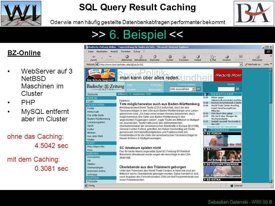 Sebastian Galenski - WWI 00 B SQL Query Result Caching Oder wie man häufig gestellte Datenbankabfragen performanter bekommt >> 6.