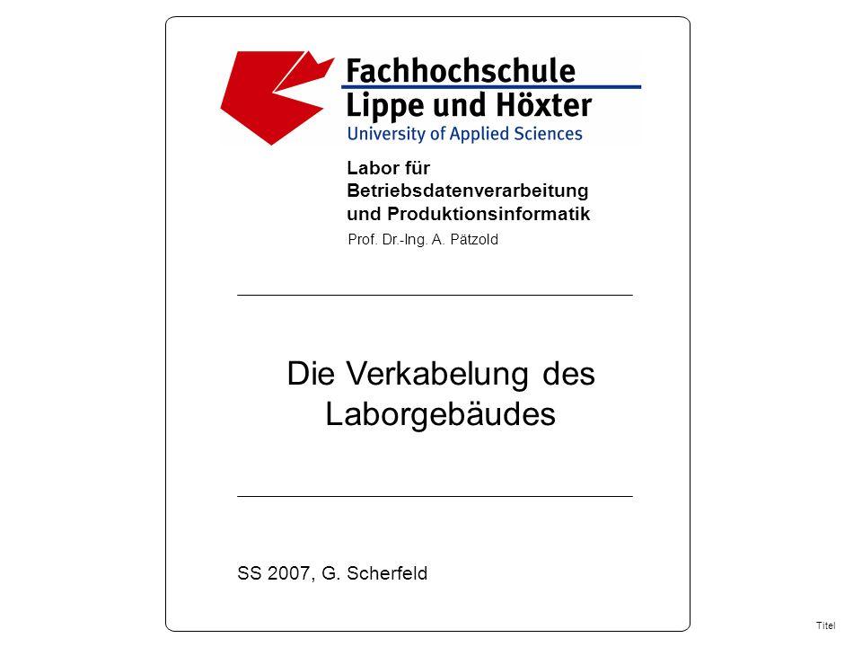 1 Labor für Betriebsdatenverarbeitung und Produktionsinformatik Prof.