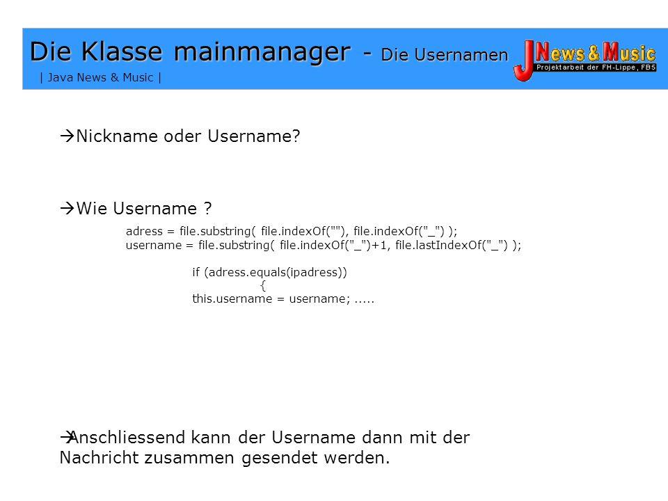 | Java News & Music | Die Klasse mainmanager – Das Senden Wie sendet mainmanager die Nachricht an alle Chatter? public void allmembers(String msg ){ i