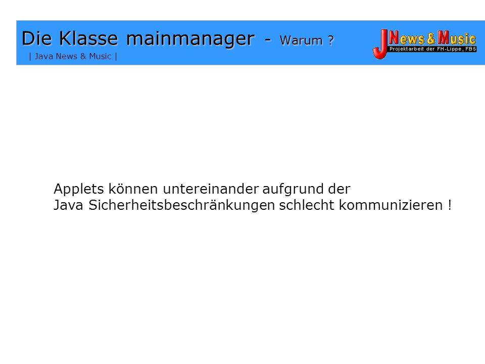 | Java News & Music | Die Klasse mainmanager - Warum .