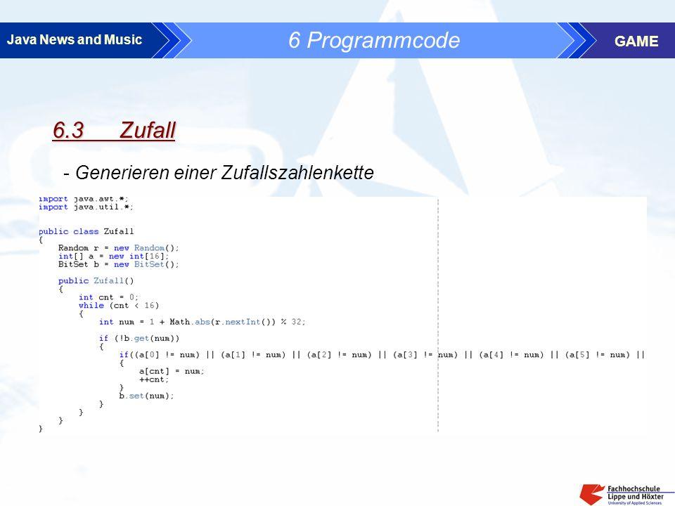 Java News and Music GAME 6 Programmcode 6.3 Zufall - Generieren einer Zufallszahlenkette
