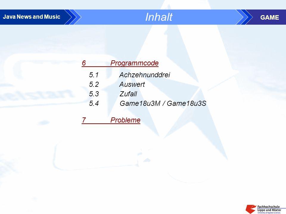 Java News and Music GAME 1 Einleitung 1.1 Warum 18 & 3 .
