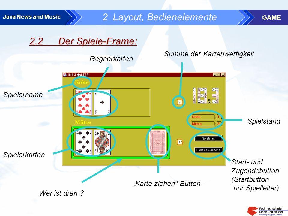Java News and Music GAME 3 Regeln - jeder Spieler zieht abwechselnd solange eine Kare, bis er hinsichtlich der Kartenwertigkeit nahe der 21 ist - ist die 21 überschritten verliert der Spieler - die Karten des Gegners sind einsehbar - Gewinner ist der Spieler mit der größten Kartenwertigkeit