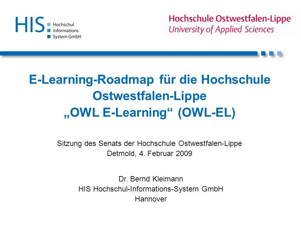 E-Learning-Roadmap für die Hochschule Ostwestfalen-Lippe OWL E-Learning (OWL-EL) Sitzung des Senats der Hochschule Ostwestfalen-Lippe Detmold, 4. Febr