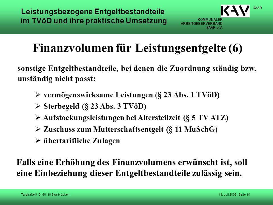 KOMMUNALER ARBEITGEBERVERBAND SAAR e.V. Talstraße 9 D- 66119 Saarbrücken SAAR 13. Juli 2006 - Seite 10 Leistungsbezogene Entgeltbestandteile im TVöD u