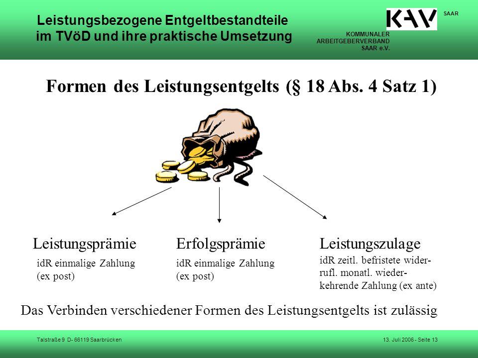 KOMMUNALER ARBEITGEBERVERBAND SAAR e.V. Talstraße 9 D- 66119 Saarbrücken SAAR 13. Juli 2006 - Seite 13 Leistungsbezogene Entgeltbestandteile im TVöD u