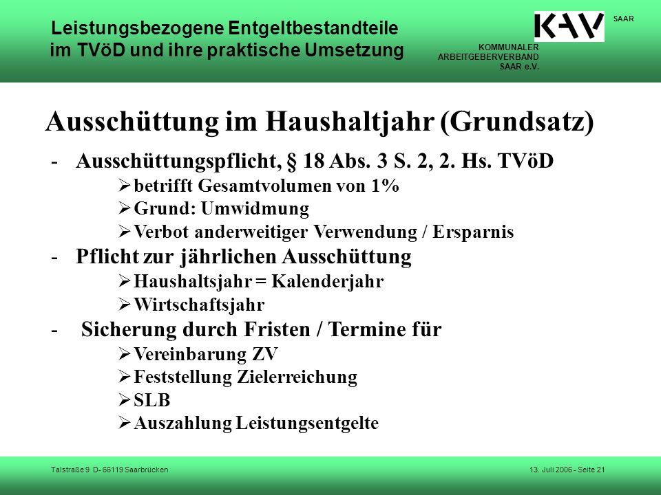 KOMMUNALER ARBEITGEBERVERBAND SAAR e.V. Talstraße 9 D- 66119 Saarbrücken SAAR 13. Juli 2006 - Seite 21 Leistungsbezogene Entgeltbestandteile im TVöD u