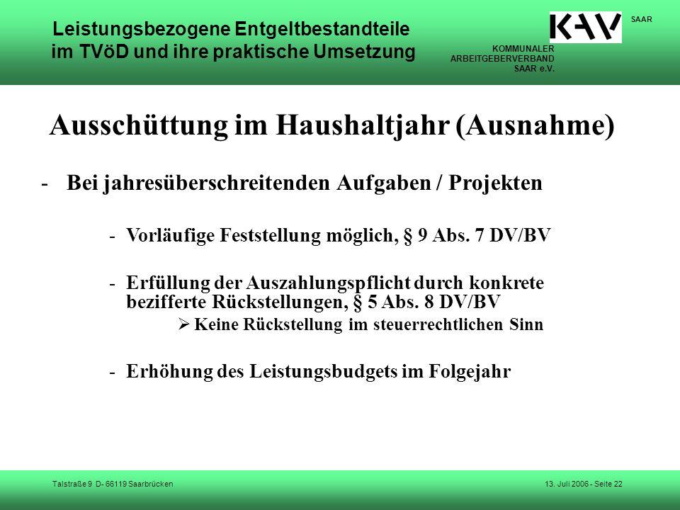 KOMMUNALER ARBEITGEBERVERBAND SAAR e.V. Talstraße 9 D- 66119 Saarbrücken SAAR 13. Juli 2006 - Seite 22 Leistungsbezogene Entgeltbestandteile im TVöD u
