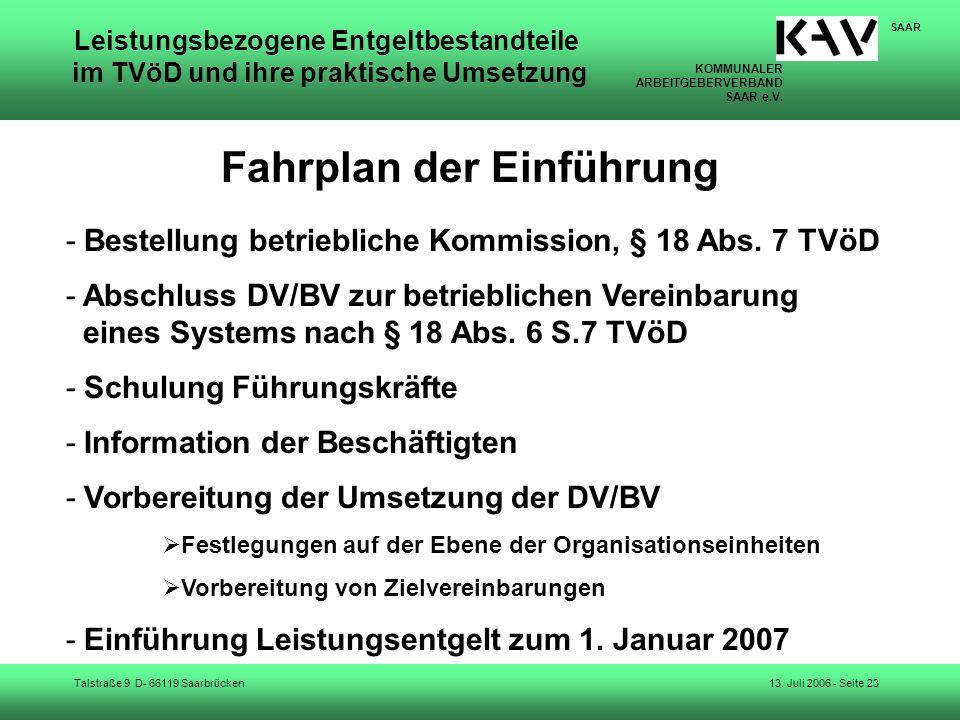 KOMMUNALER ARBEITGEBERVERBAND SAAR e.V. Talstraße 9 D- 66119 Saarbrücken SAAR 13. Juli 2006 - Seite 23 Leistungsbezogene Entgeltbestandteile im TVöD u