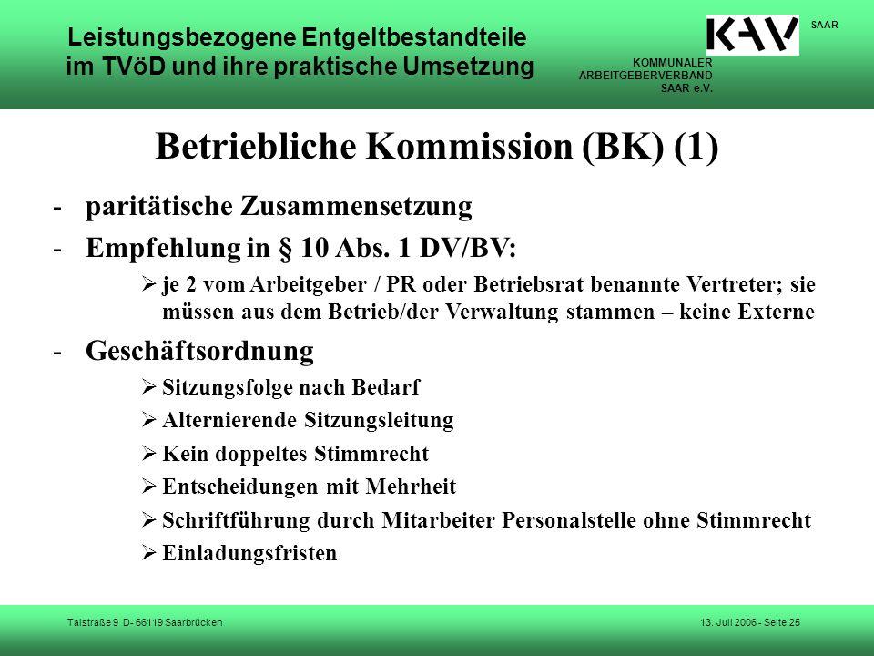 KOMMUNALER ARBEITGEBERVERBAND SAAR e.V. Talstraße 9 D- 66119 Saarbrücken SAAR 13. Juli 2006 - Seite 25 Leistungsbezogene Entgeltbestandteile im TVöD u
