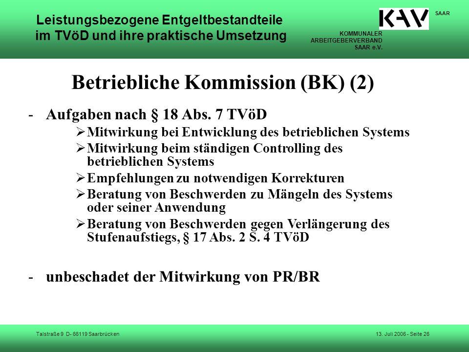 KOMMUNALER ARBEITGEBERVERBAND SAAR e.V. Talstraße 9 D- 66119 Saarbrücken SAAR 13. Juli 2006 - Seite 26 Leistungsbezogene Entgeltbestandteile im TVöD u