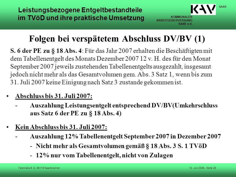 KOMMUNALER ARBEITGEBERVERBAND SAAR e.V. Talstraße 9 D- 66119 Saarbrücken SAAR 13. Juli 2006 - Seite 28 Leistungsbezogene Entgeltbestandteile im TVöD u