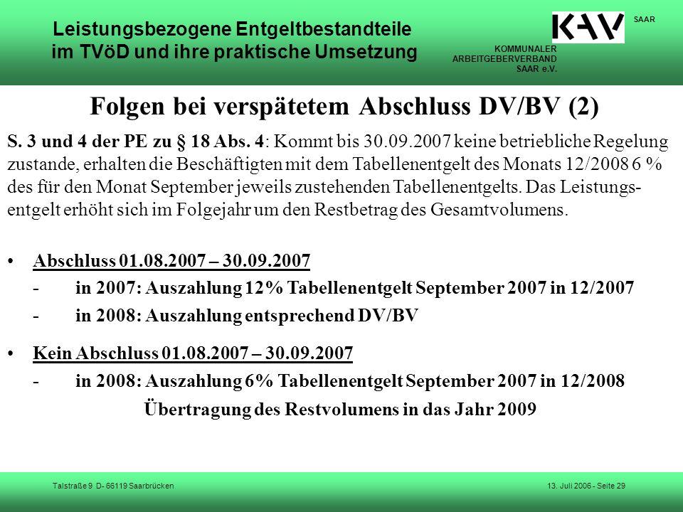 KOMMUNALER ARBEITGEBERVERBAND SAAR e.V. Talstraße 9 D- 66119 Saarbrücken SAAR 13. Juli 2006 - Seite 29 Leistungsbezogene Entgeltbestandteile im TVöD u