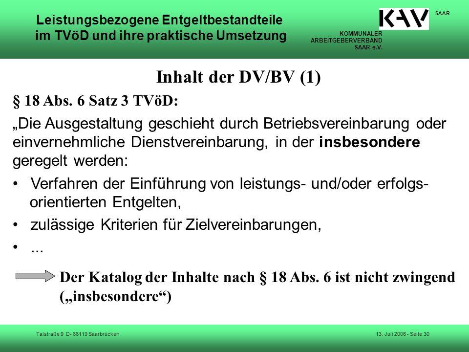 KOMMUNALER ARBEITGEBERVERBAND SAAR e.V. Talstraße 9 D- 66119 Saarbrücken SAAR 13. Juli 2006 - Seite 30 Leistungsbezogene Entgeltbestandteile im TVöD u