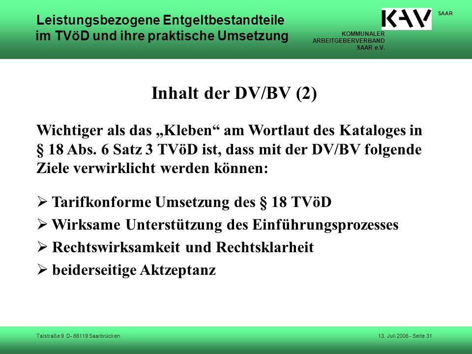 KOMMUNALER ARBEITGEBERVERBAND SAAR e.V. Talstraße 9 D- 66119 Saarbrücken SAAR 13. Juli 2006 - Seite 31 Leistungsbezogene Entgeltbestandteile im TVöD u