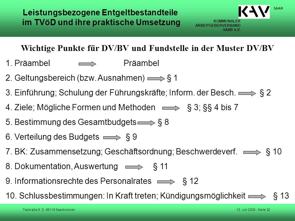KOMMUNALER ARBEITGEBERVERBAND SAAR e.V. Talstraße 9 D- 66119 Saarbrücken SAAR 13. Juli 2006 - Seite 32 Leistungsbezogene Entgeltbestandteile im TVöD u
