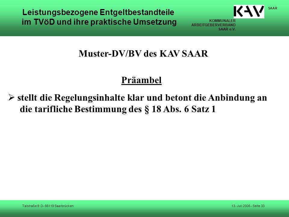 KOMMUNALER ARBEITGEBERVERBAND SAAR e.V. Talstraße 9 D- 66119 Saarbrücken SAAR 13. Juli 2006 - Seite 33 Leistungsbezogene Entgeltbestandteile im TVöD u
