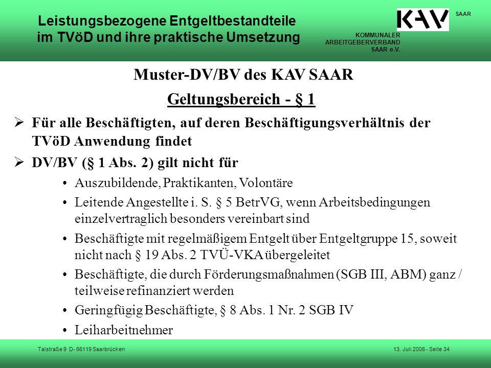 KOMMUNALER ARBEITGEBERVERBAND SAAR e.V. Talstraße 9 D- 66119 Saarbrücken SAAR 13. Juli 2006 - Seite 34 Leistungsbezogene Entgeltbestandteile im TVöD u