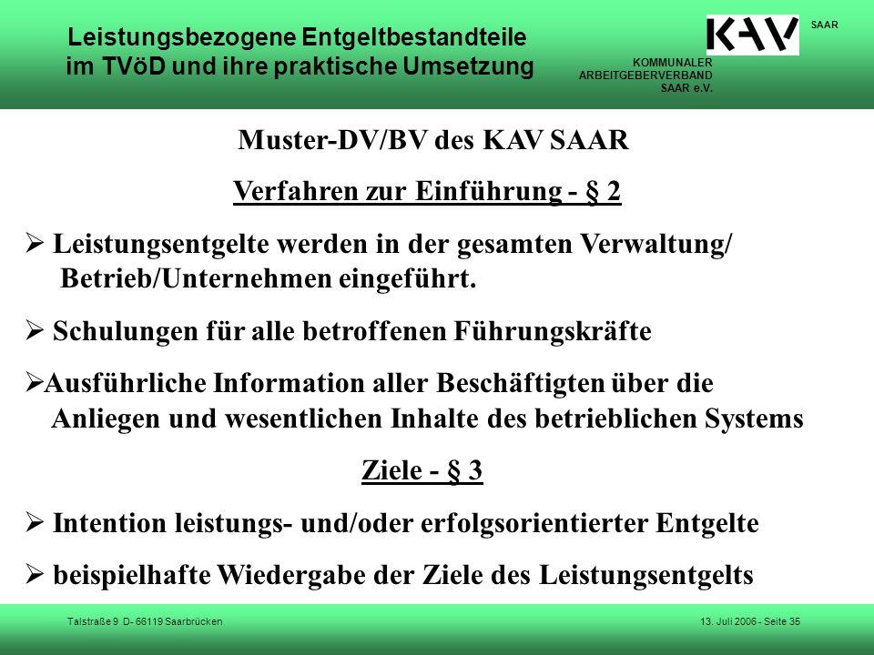 KOMMUNALER ARBEITGEBERVERBAND SAAR e.V. Talstraße 9 D- 66119 Saarbrücken SAAR 13. Juli 2006 - Seite 35 Leistungsbezogene Entgeltbestandteile im TVöD u