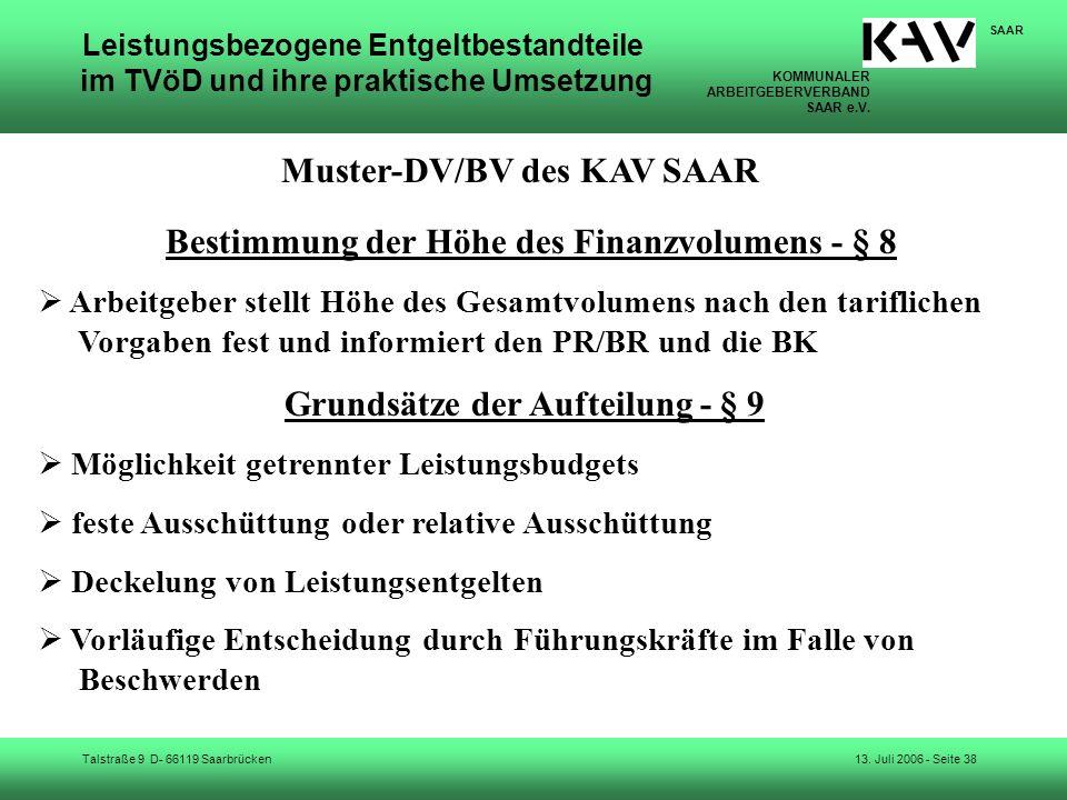 KOMMUNALER ARBEITGEBERVERBAND SAAR e.V. Talstraße 9 D- 66119 Saarbrücken SAAR 13. Juli 2006 - Seite 38 Leistungsbezogene Entgeltbestandteile im TVöD u