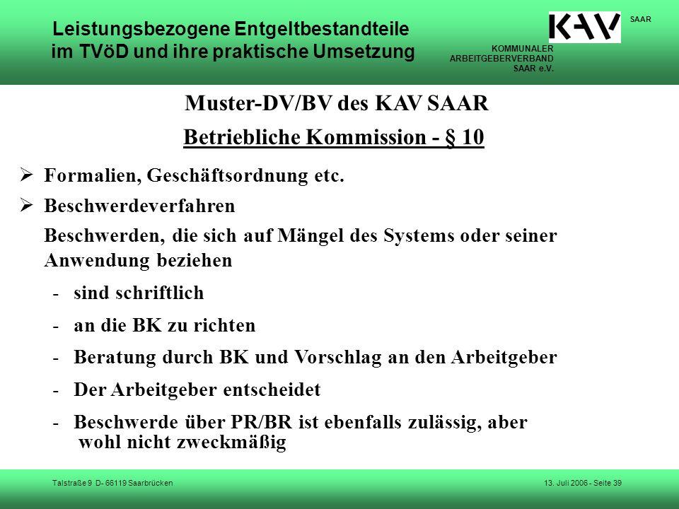 KOMMUNALER ARBEITGEBERVERBAND SAAR e.V. Talstraße 9 D- 66119 Saarbrücken SAAR 13. Juli 2006 - Seite 39 Leistungsbezogene Entgeltbestandteile im TVöD u