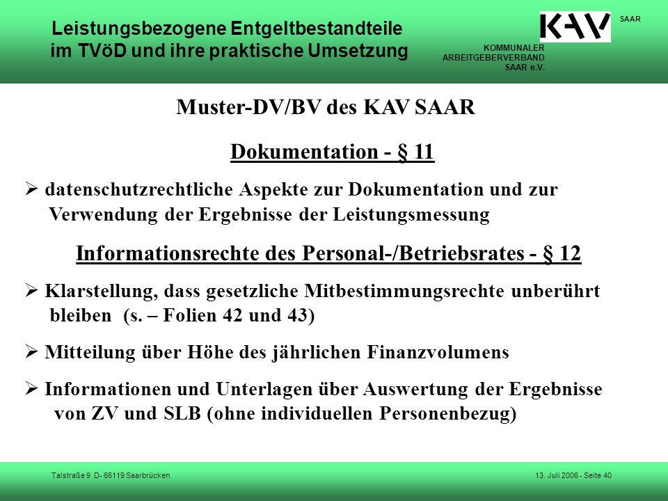 KOMMUNALER ARBEITGEBERVERBAND SAAR e.V. Talstraße 9 D- 66119 Saarbrücken SAAR 13. Juli 2006 - Seite 40 Leistungsbezogene Entgeltbestandteile im TVöD u
