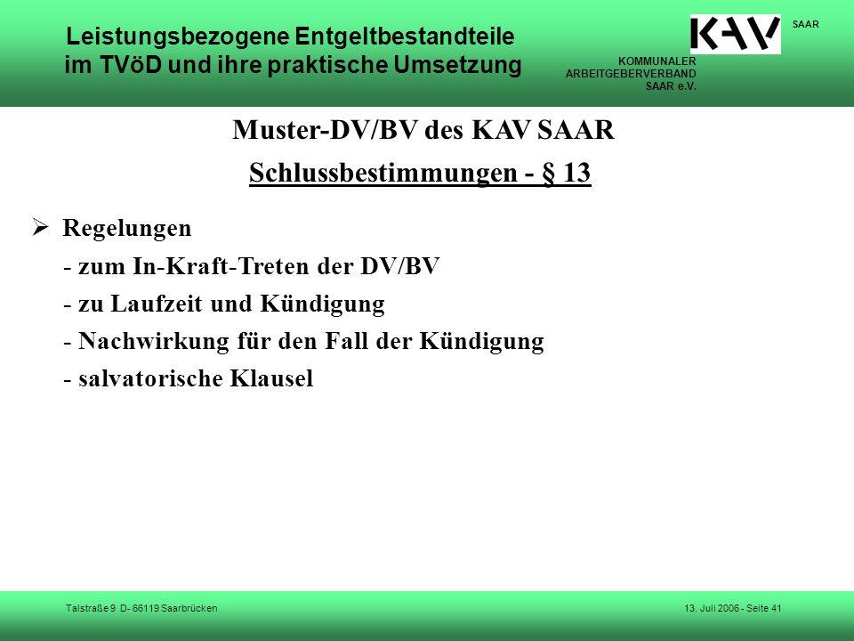KOMMUNALER ARBEITGEBERVERBAND SAAR e.V. Talstraße 9 D- 66119 Saarbrücken SAAR 13. Juli 2006 - Seite 41 Leistungsbezogene Entgeltbestandteile im TVöD u
