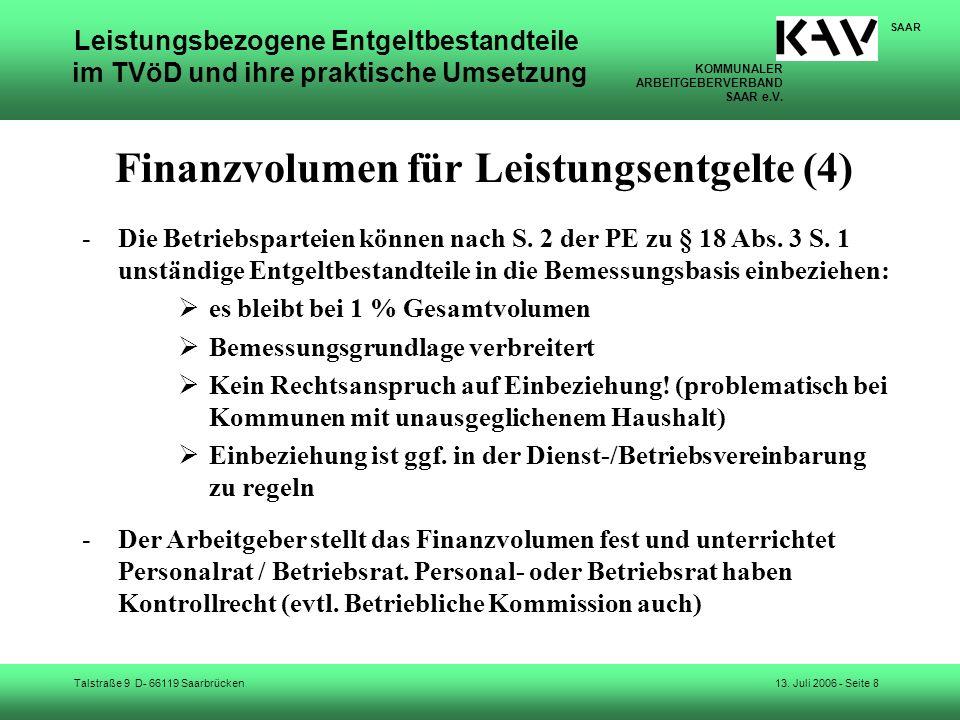 KOMMUNALER ARBEITGEBERVERBAND SAAR e.V. Talstraße 9 D- 66119 Saarbrücken SAAR 13. Juli 2006 - Seite 8 Leistungsbezogene Entgeltbestandteile im TVöD un