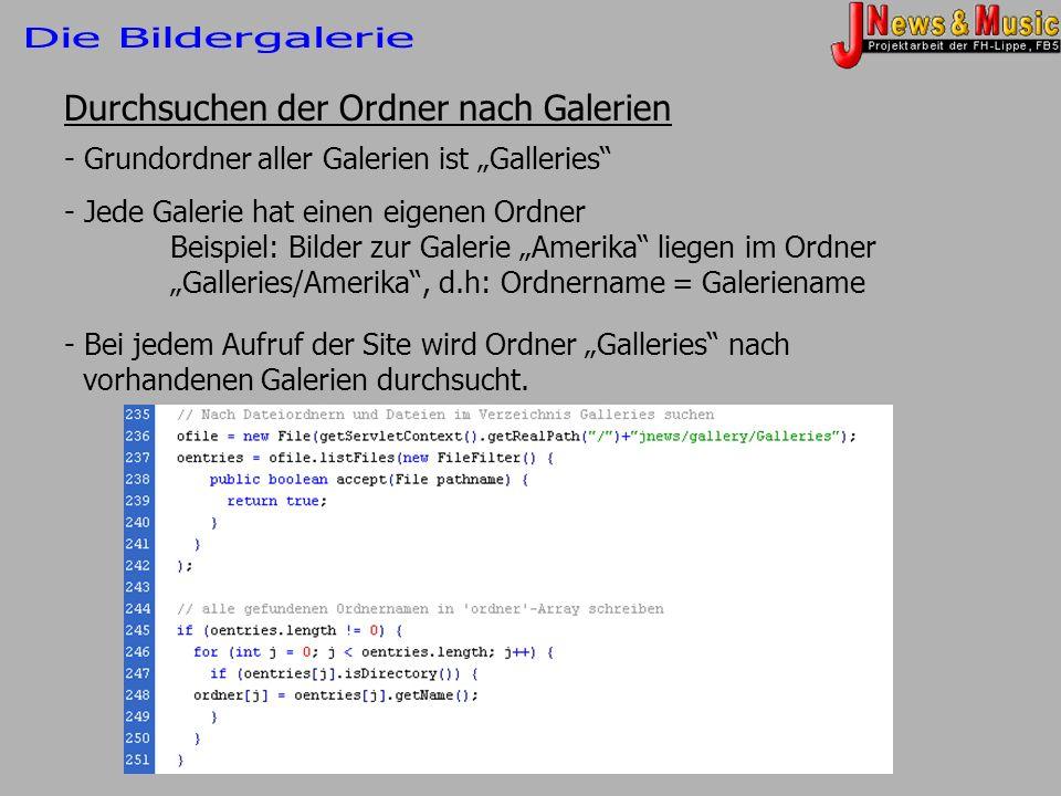 Durchsuchen der Ordner nach Galerien - Grundordner aller Galerien ist Galleries - Jede Galerie hat einen eigenen Ordner Beispiel: Bilder zur Galerie A