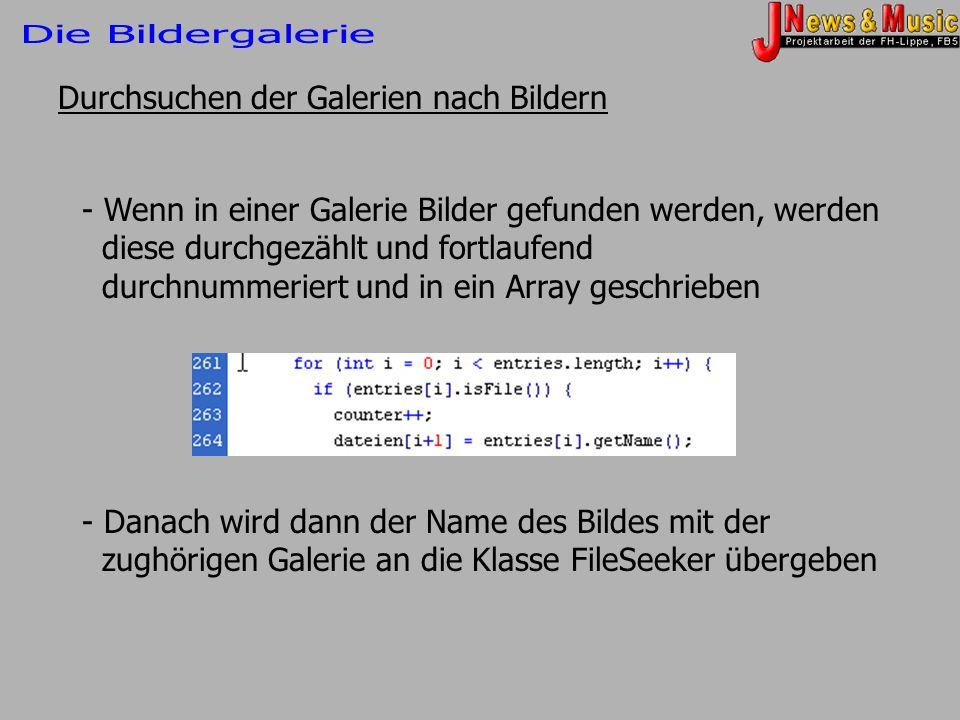Durchsuchen der Galerien nach Bildern - Wenn in einer Galerie Bilder gefunden werden, werden diese durchgezählt und fortlaufend durchnummeriert und in