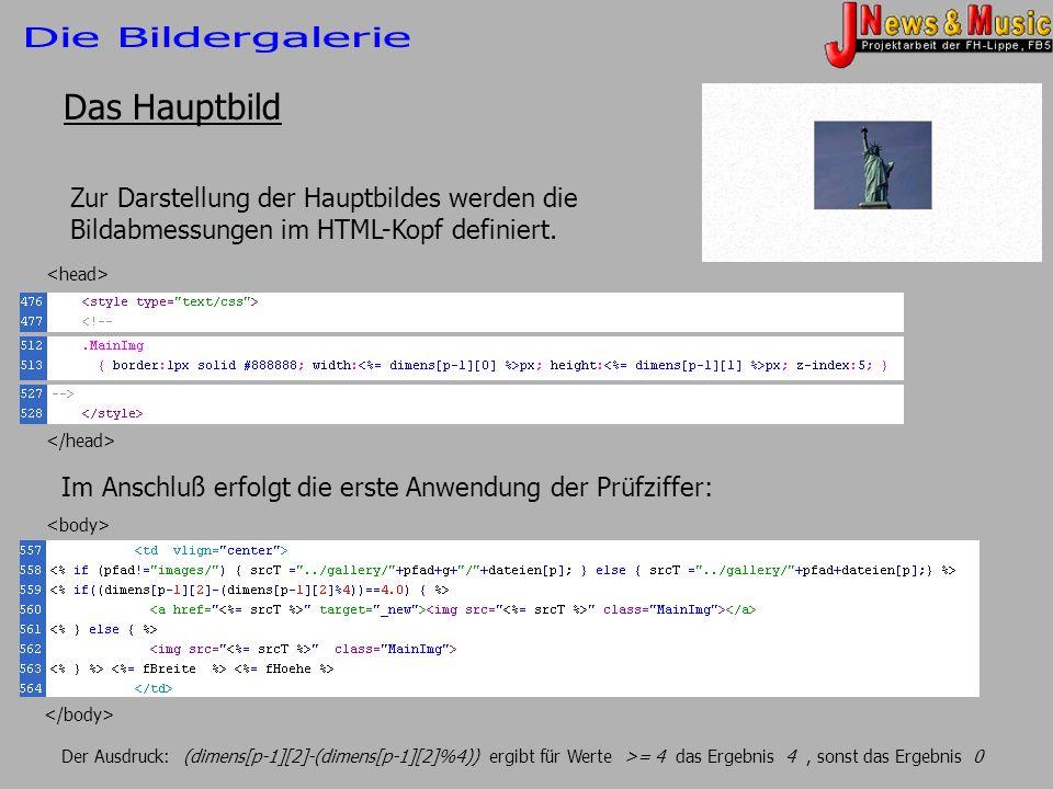 Das Hauptbild Zur Darstellung der Hauptbildes werden die Bildabmessungen im HTML-Kopf definiert. Im Anschluß erfolgt die erste Anwendung der Prüfziffe