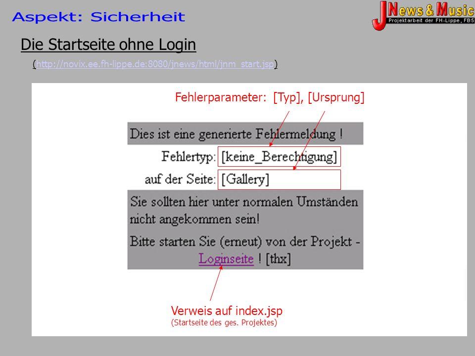 Die Startseite ohne Login (http://novix.ee.fh-lippe.de:8080/jnews/html/jnm_start.jsp)http://novix.ee.fh-lippe.de:8080/jnews/html/jnm_start.jsp Fehlerp