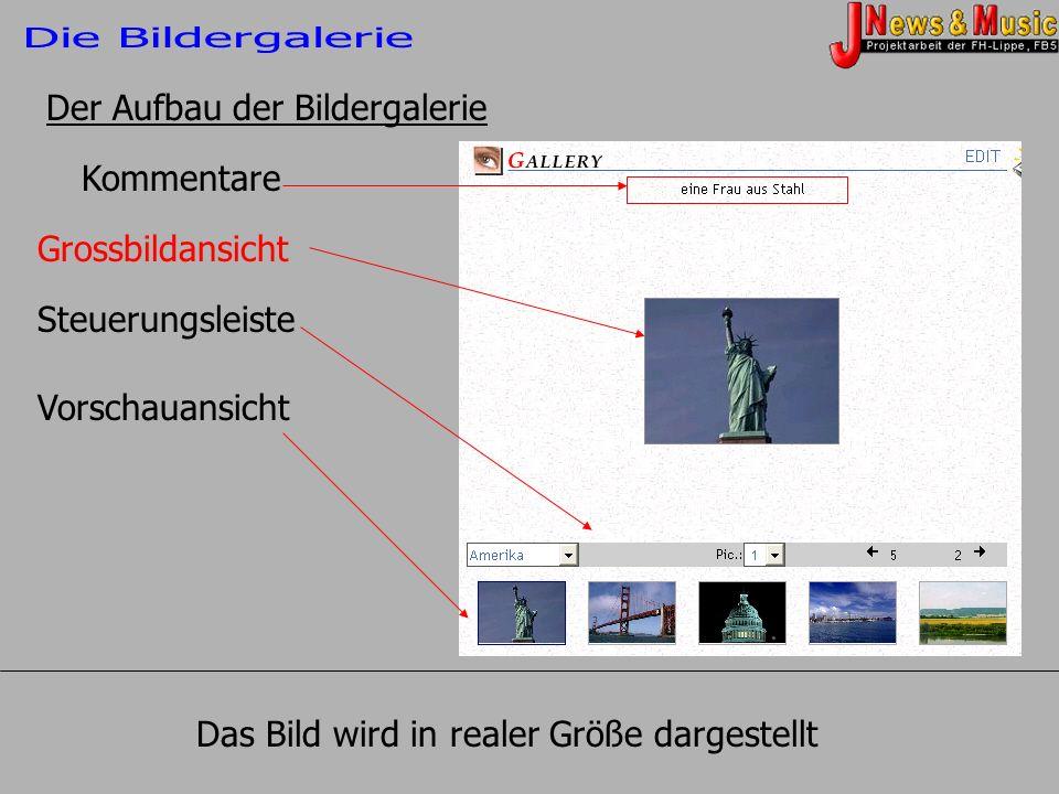 Kommentare Grossbildansicht Steuerungsleiste Vorschauansicht Der Aufbau der Bildergalerie Das Bild wird in realer Größe dargestellt