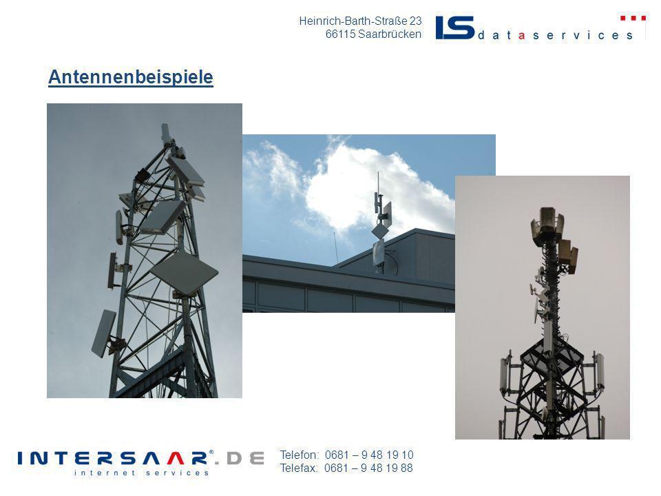 Heinrich-Barth-Straße 23 66115 Saarbrücken Telefon: 0681 – 9 48 19 10 Telefax: 0681 – 9 48 19 88 Antennenbeispiele