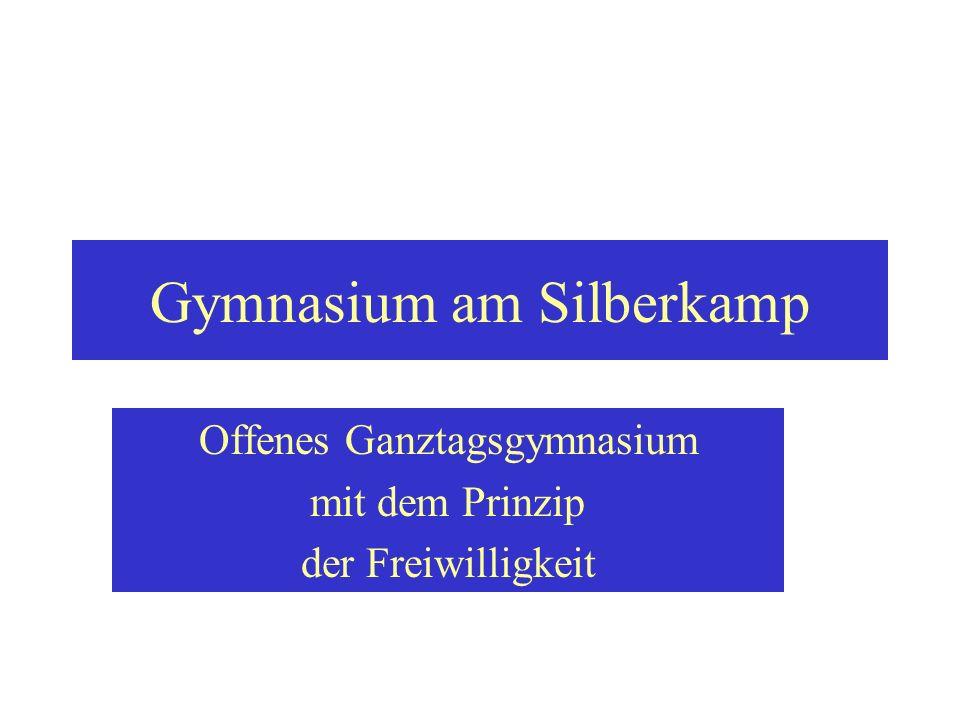 Das Gymnasium am Silberkamp ist ein offenes Ganztagsgymnasium.