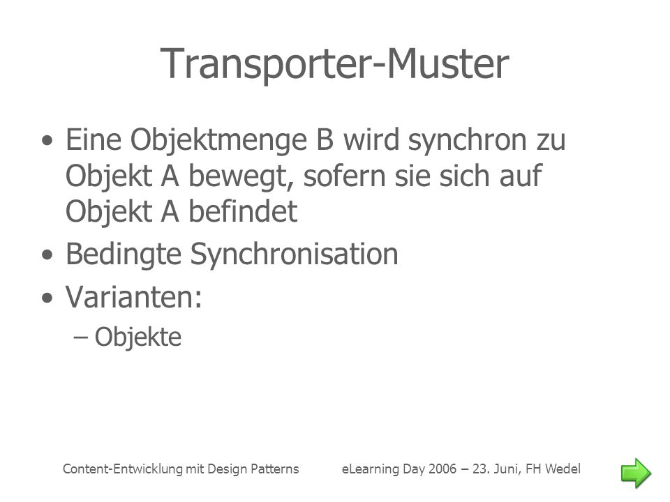 Content-Entwicklung mit Design Patterns eLearning Day 2006 – 23.