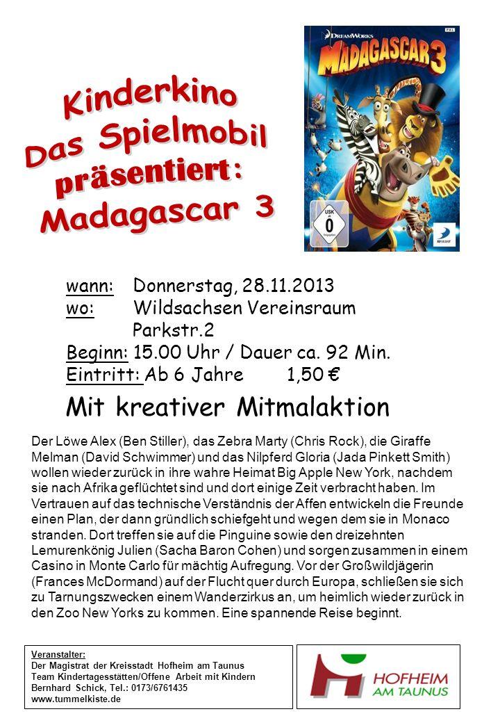 wann:Donnerstag, 28.11.2013 wo: Wildsachsen Vereinsraum Parkstr.2 Beginn: 15.00 Uhr / Dauer ca. 92 Min. Eintritt: Ab 6 Jahre 1,50 Veranstalter: Der Ma