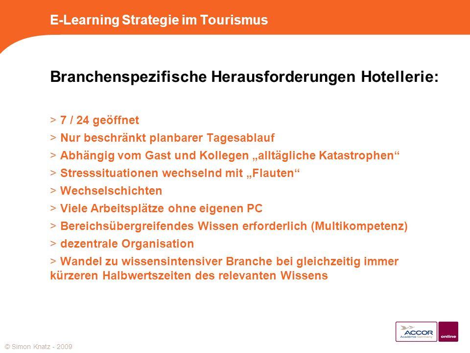 Branchenspezifische Herausforderungen Hotellerie: > 7 / 24 geöffnet > Nur beschränkt planbarer Tagesablauf > Abhängig vom Gast und Kollegen alltäglich