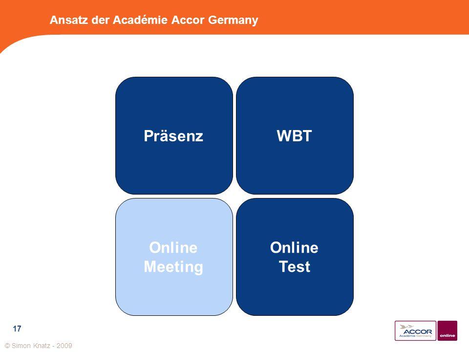 17 Ansatz der Académie Accor Germany Präsenz Online Meeting Online Test WBT © Simon Knatz - 2009