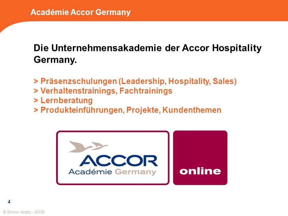 Académie Accor Germany Die Unternehmensakademie der Accor Hospitality Germany. > Präsenzschulungen (Leadership, Hospitality, Sales) > Verhaltenstraini